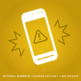 Graphic with yellow background of a cell phone with a caution symbol on its screen
